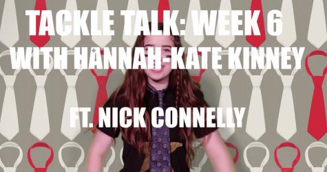 Tackle Talk: Week 6