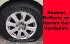 Student Reflects on Recent Car Vandalizations