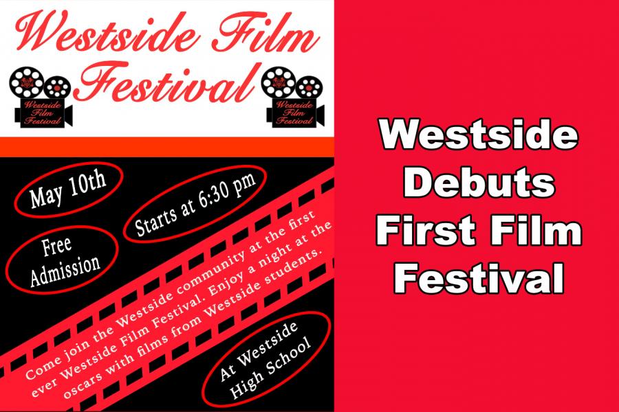 Westside+Debuts+First+Film+Festival