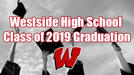 LIVE STREAM: 2019 Westside Graduation