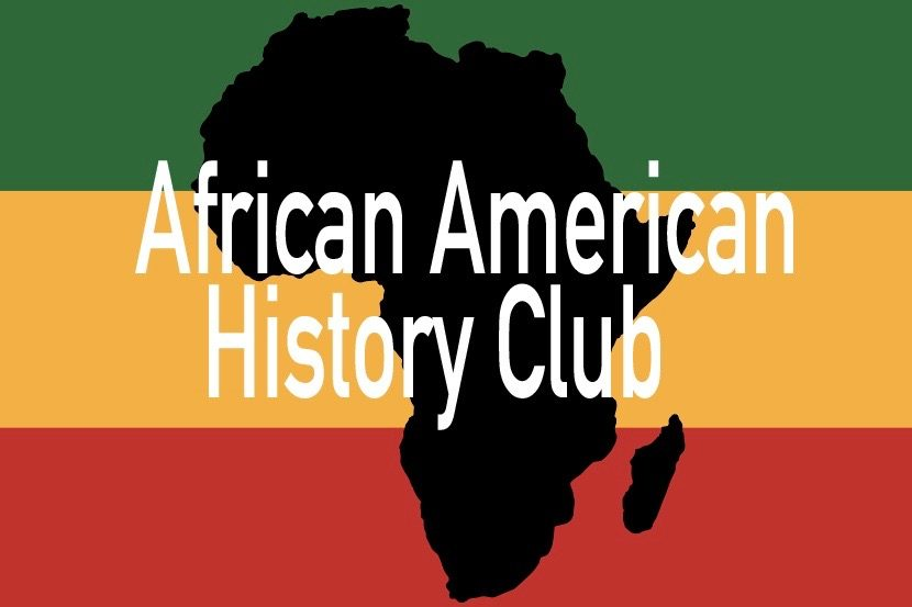 The African American History Club was recently formed and promotes a deeper understanding of African American culture.