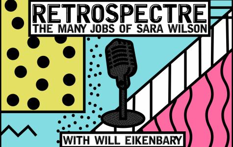Retrospectre – The Many Jobs of Sara Wilson