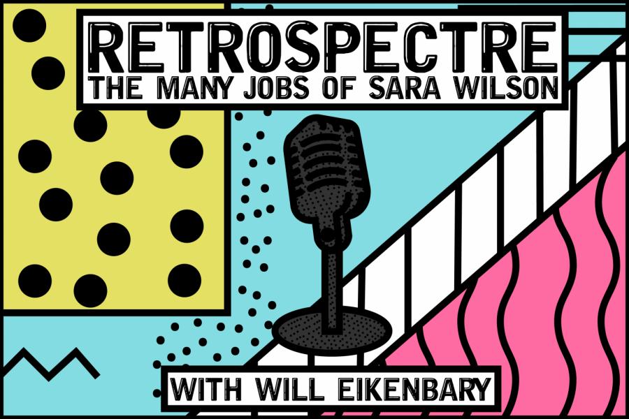 Retrospectre+-+The+Many+Jobs+of+Sara+Wilson