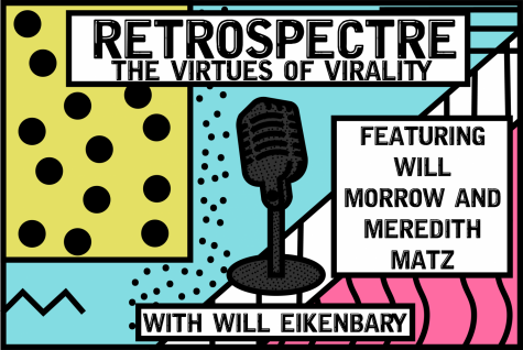 Retrospectre – The Virtues of Virality