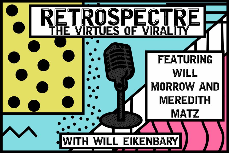 Retrospectre+-+The+Virtues+of+Virality