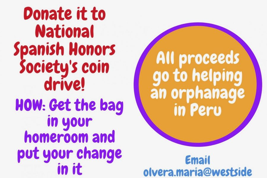 Spanish National Honors Society will host a fundraiser collecting spare change for the orphanage they are supporting in Peru.