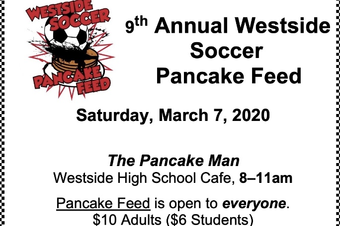 The Westside soccer program will hold their annual pancake feed and youth soccer clinic on Saturday, March 7.
