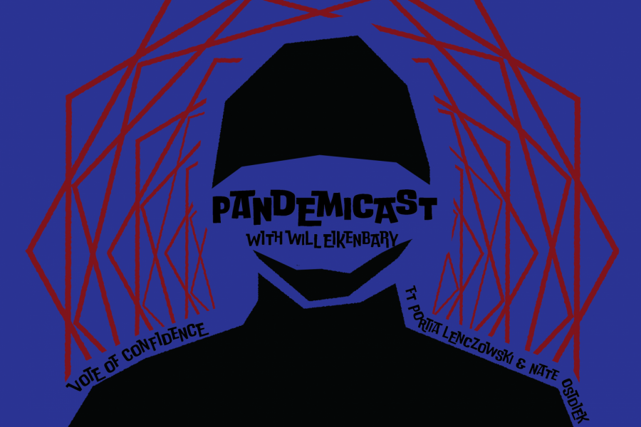 Pandemicast%3A+Vote+of+Confidence
