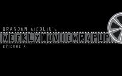 Weekly Movie Wrap-Up: