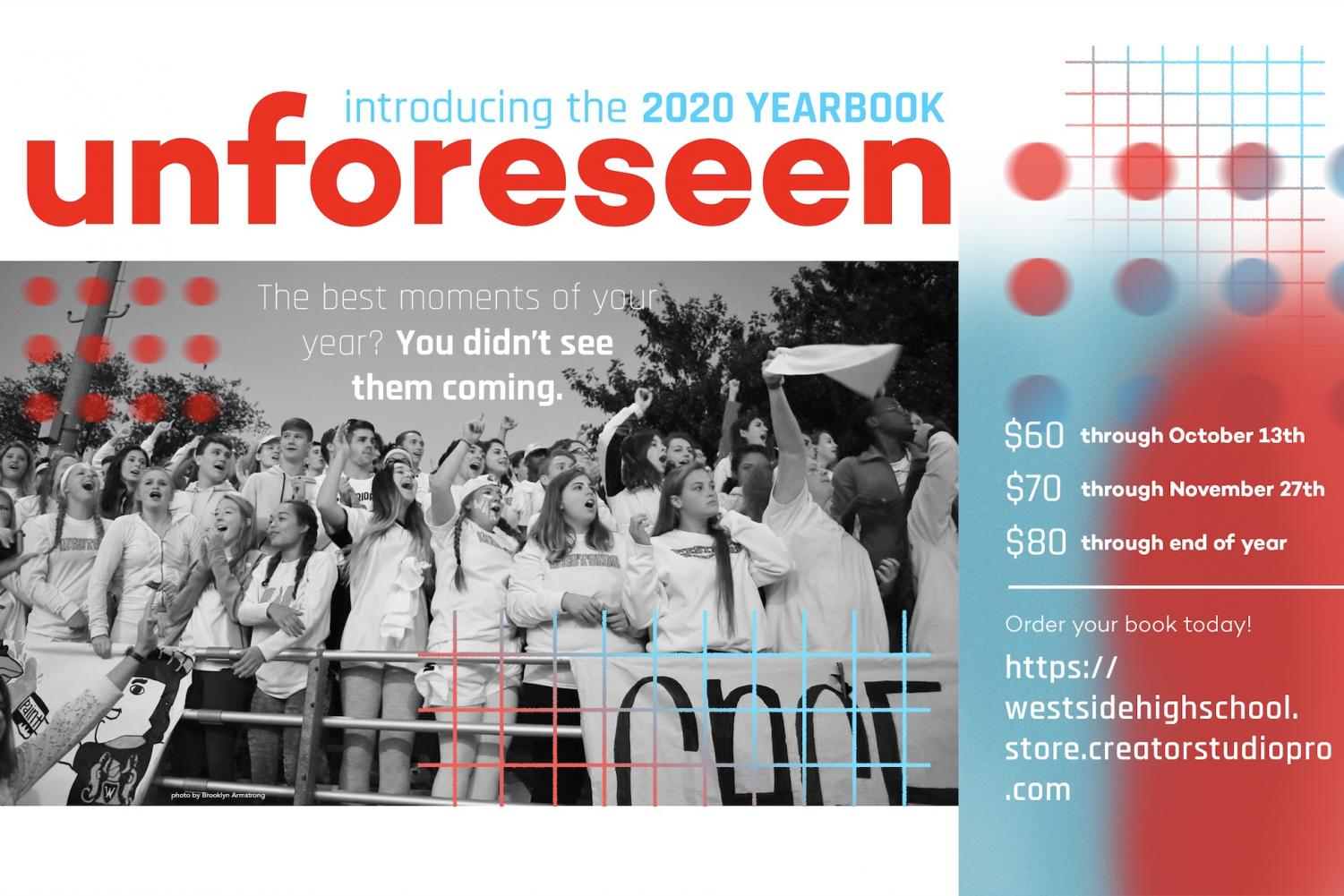 The 2019-2020 yearbook will focus around the theme of 20-20 vision and the unforeseen futures of Westside students.