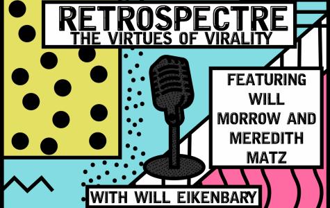 Retrospectre – The Virtues of Virality