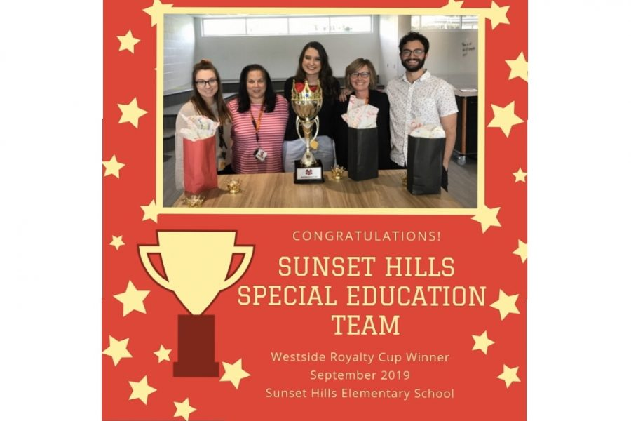 The Sunset Hills Special Education Team were the winners of the Westside Royalty Cup during the month of September.