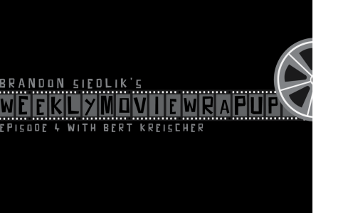 "Weekly Movie Wrap-Up: ""The Cabin with Bert Kreischer,"
