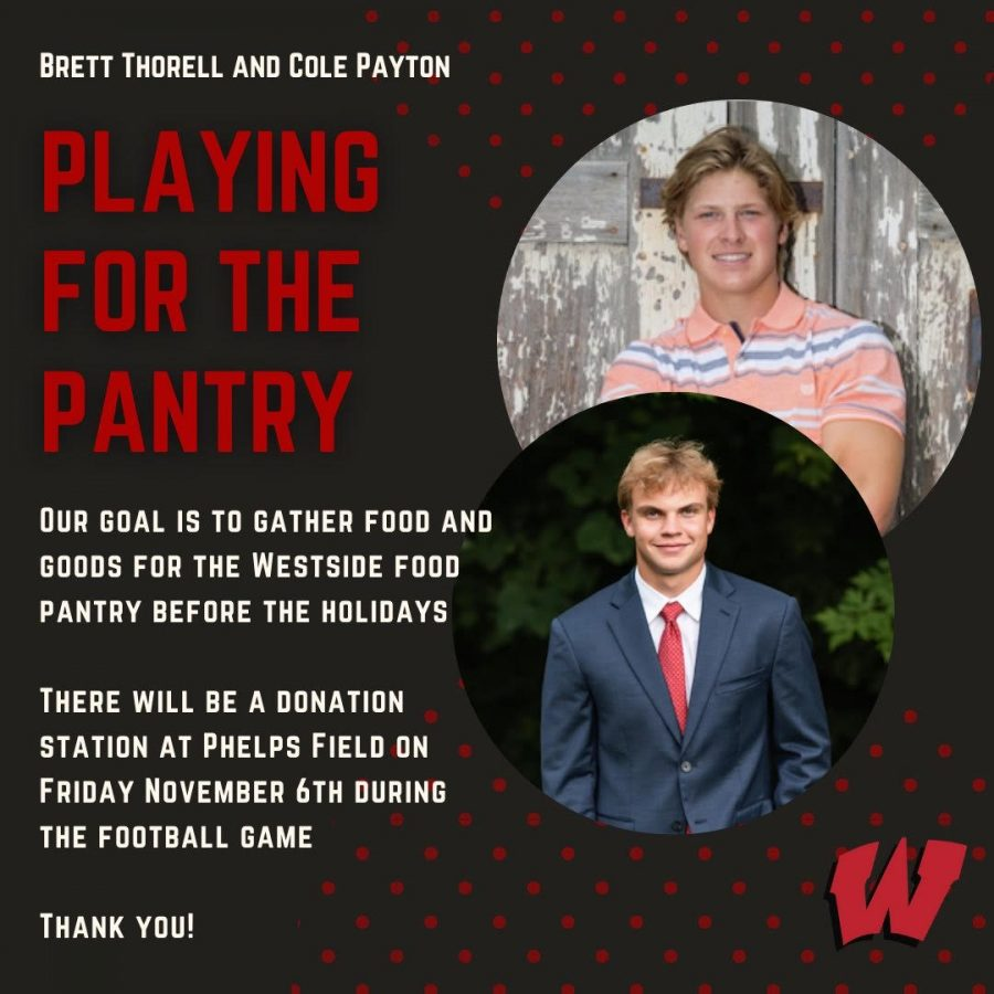 Seniors Brett Thorell and Cole Payton hosted a food drive for Westside's food pantry on Friday, Nov. 6.