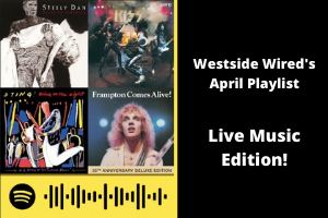Westside Wired's April Playlist