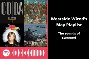Westside Wired's May Playlist